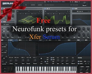FREE Neurofunk presets for Xfer Serum