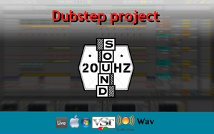 20hz sound - DUBSTEP FULL project - Get ready 2 fly