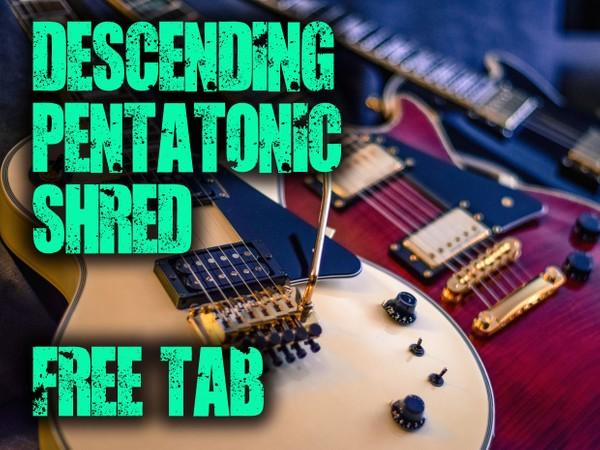 Descending Pentatonic Shred Lick - FREE TAB
