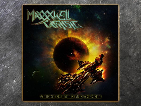 "Maxxxwell Carlisle ""Visions of Speed and Thunder"" Full Digital Album"