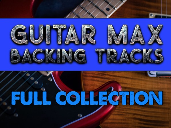 Guitar MAX Backing Tracks - Full Collection (45 tracks!)
