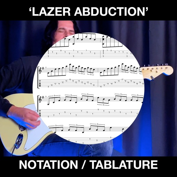 Lazer Abduction - Tabs & Notation
