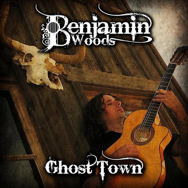 GHOST TOWN - Benjamin Woods - MP3 Album Download