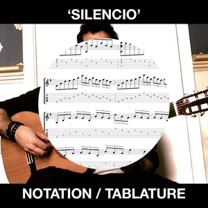 Silencio - Ben Woods - Flamenco Guitar Tabs and Notation