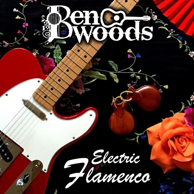 ELECTRIC FLAMENCO -Ben Woods
