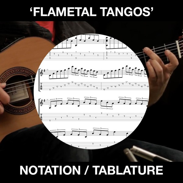 Flametal Tangos - Ben Woods - SOLO Flamenco Guitar (Tabs and Standard Notation)
