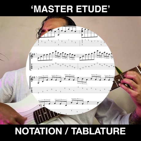 MASTER ETUDE (Tabs & Notation)