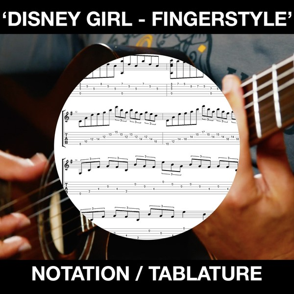 Disney Girl - Fingerstyle Guitar - Free (Notation & Tabs)