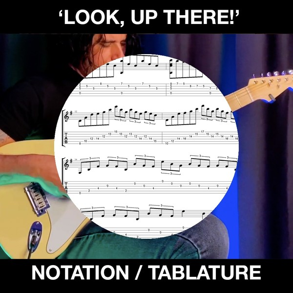 Look, Up There! - Tabs and Notation
