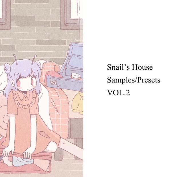 Snail's House Sample/Presets VOL.2