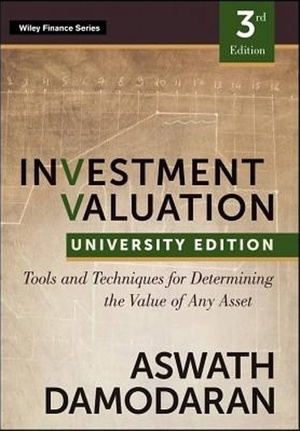 INVESTMENT VALUATION: TOOLS AND TECHNIQUES UNI THIRD EDITION