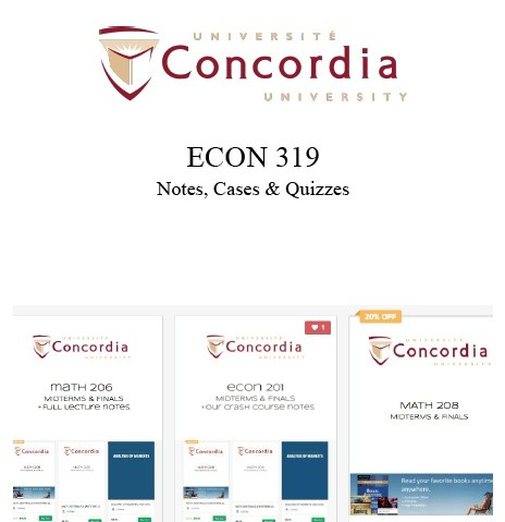 ECON 319 NOTES, CASES, & QUIZZES