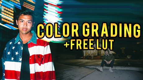 Color Grading Like Justin Escalona +FREE LUT (UPDATED)