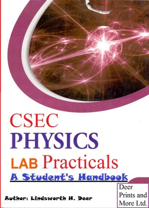 CSEC Physics Lab Practicals – A Student's Handbook