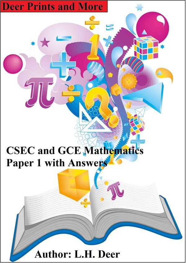 CSECand GCE Mathematics Paper 1 with Answers