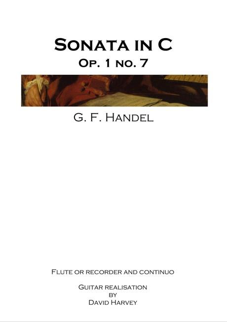 Georg Frederick Handel - Sonata in C, Op. 1 no. 7 (flute/recorder and guitar - digital download)