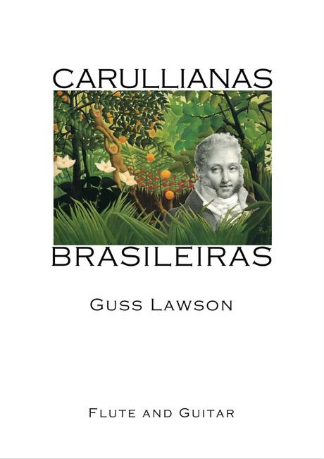 Guss Lawson - Carrulianas Brasileiras (flute and guitar - digital download)