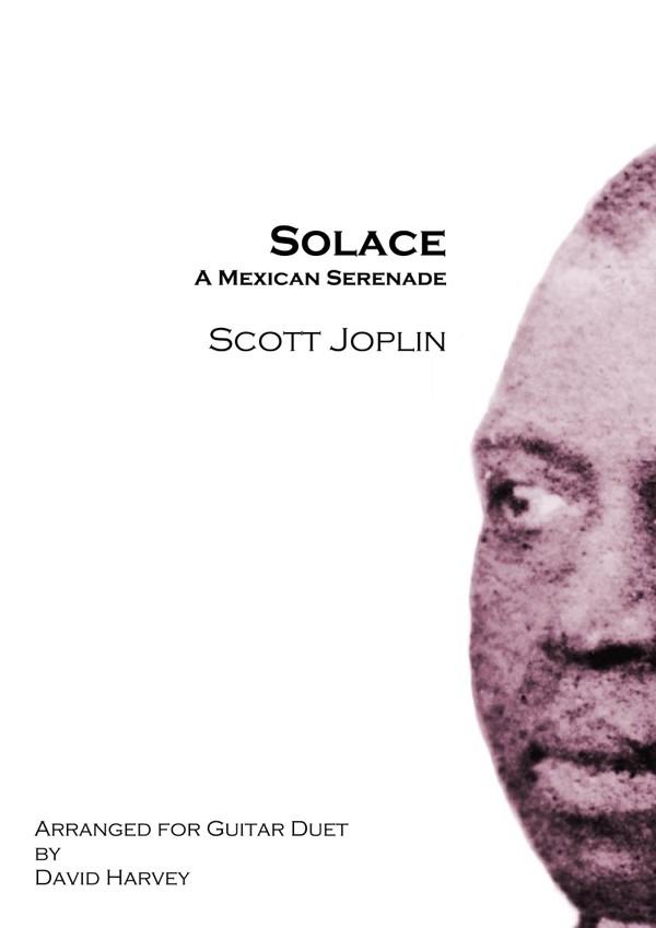 Scott Joplin - Solace - a Mexican Serenade (guitar duet - digit download)