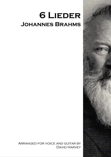 Johannes Brahms- 6 Lieder (voice and guitar - digital download))