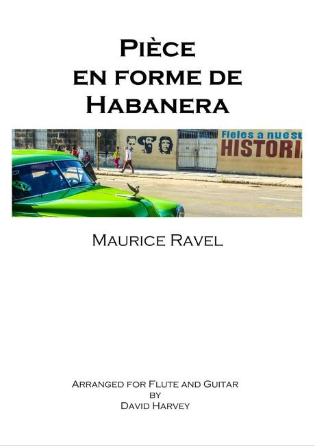 Maurice Ravel - Pièce en forme de Habanera (flute and guitar - digital download)