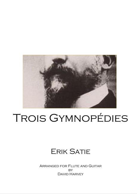Eric Satie - Trois Gymnopédies (flute and guitar - digital download)