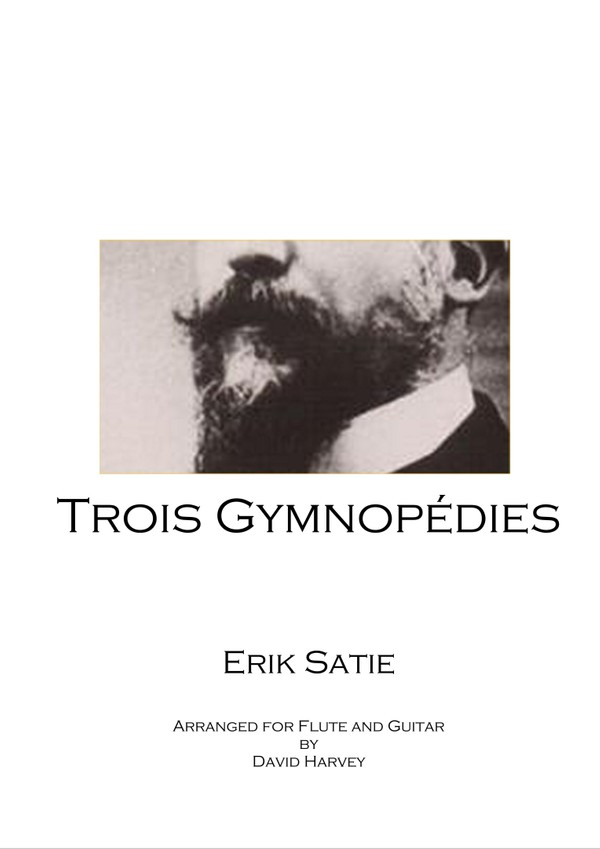 Eric Satie - Trois Gymnopédies (flute and guitar - digital download)