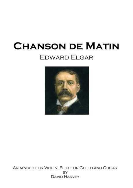 Edward Elgar - Chanson de Matin (flute, violin or cello and guitar - digital download)