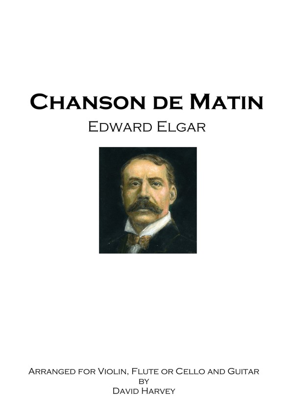 Edward Elgar - Chanson de Matin (flute, violin or cello and guitar - digital download)