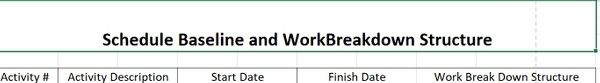 Schedule Baseline and Work Breakdown
