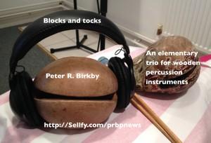 Blocks and tocks - a percussion trio