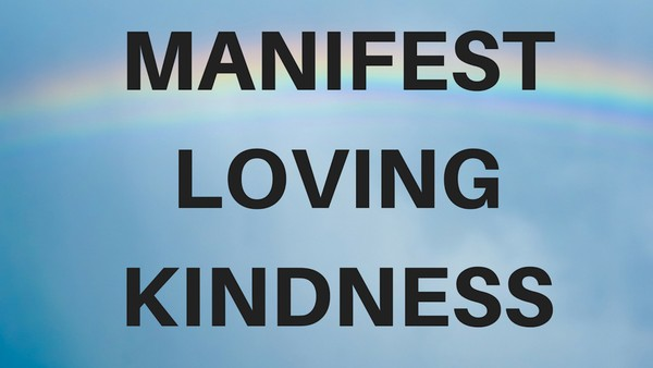 Manifest Love and Kindness A guided meditation for sleep
