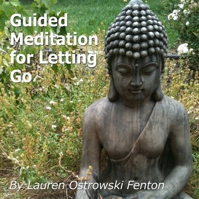 Guided Meditation for Letting Go- a beautiful meditation for letting go