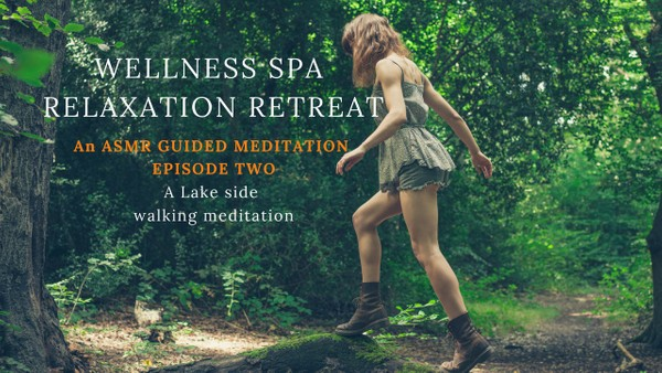 WELLNESS SPA RELAXATION RETREAT episode 2