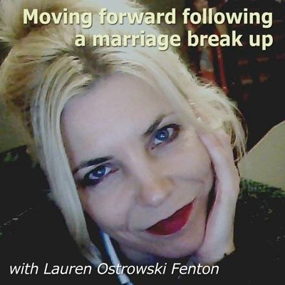 Moving forward following a marriage break up audio book- 12 chapters