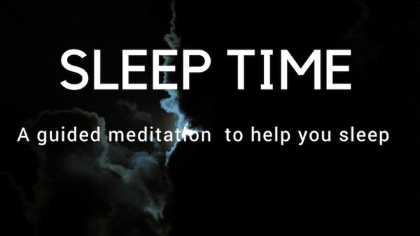 Sleep time A guided meditation for deep healing sleep