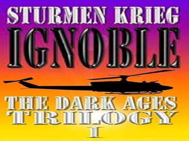 IGNOBLE:  The Dark Ages Trilogy I