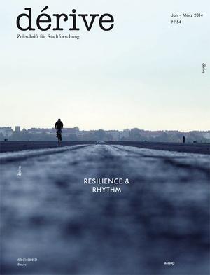 Public Spaces, Resilience & Rhythm / Heft 54 (1/2014)