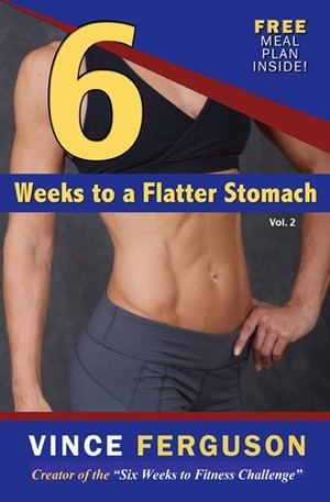 Six Weeks To A Flatter Stomach