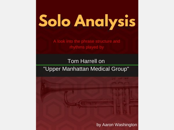 Solo Analysis: Tom Harrell on UMMG