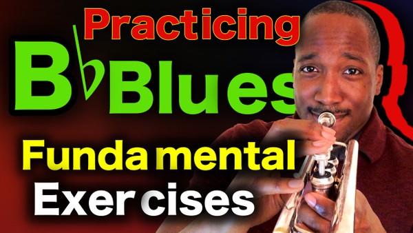 Bb Blues: Fundamental Exercises (in Bb)