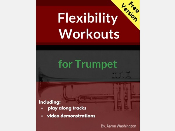 Flexibility Workouts for Trumpet (Free Version)