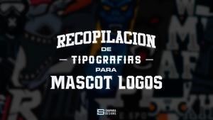 10 TIPOGRAFÍAS PARA MASCOT LOGOS (RECOPILACIÓN)