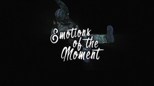 Emotions of the moment. project file