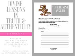 Divine Lessons in Truth & Authenticity - Workbook: Lesson 1: Innocence & Ego