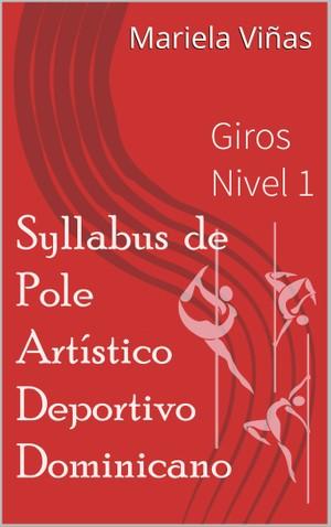 Giros Nivel Básico, Pole Artistico Deportivo PAD