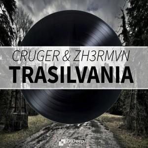 CRUGER & ZH3RMVN - TRASILVANIA