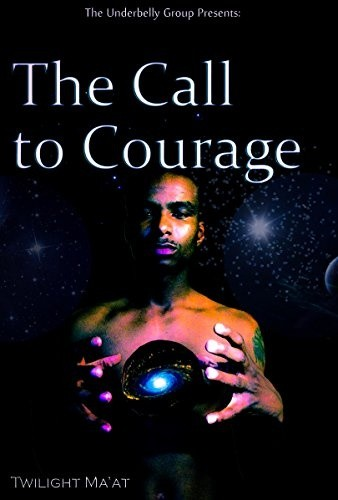 The Call to Courage (Back to Ase volume 1)