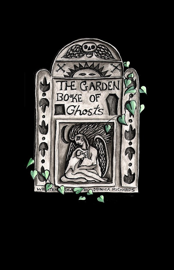 Monica Richards - The Garden Booke of Ghosts