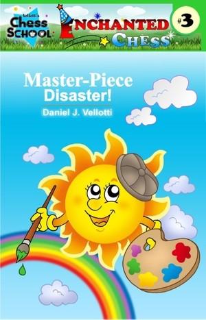 Master Disaster! (Enchanted Chess) (Volume 3)