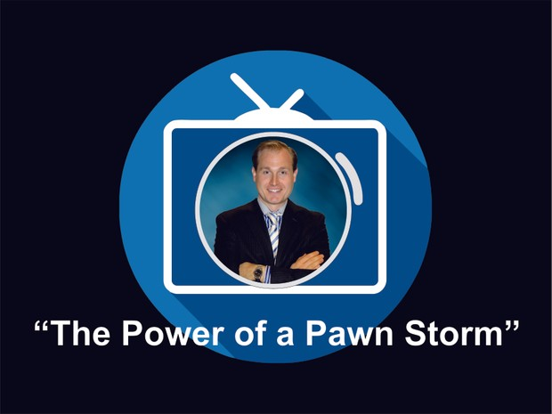 The Power of a Pawn Storm